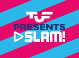 De TUF presents SLAM!